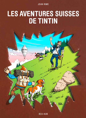tintin les aventures suisses de tintin 2013 catawiki. Black Bedroom Furniture Sets. Home Design Ideas