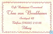 Caf Restaurant Concertzaal Theo Van Broekhoven