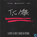 """Ca vient, ca vient, change pas demain"" the best of T.C. Matic"