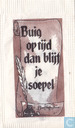 Buig op tijd dan blijf je soepel