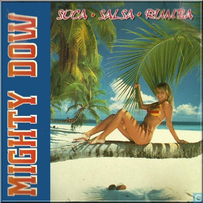 Vinyl record and CD - Mighty dow - Mighty dow soca-salsa-rumba