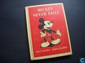 Mickey Never Fails