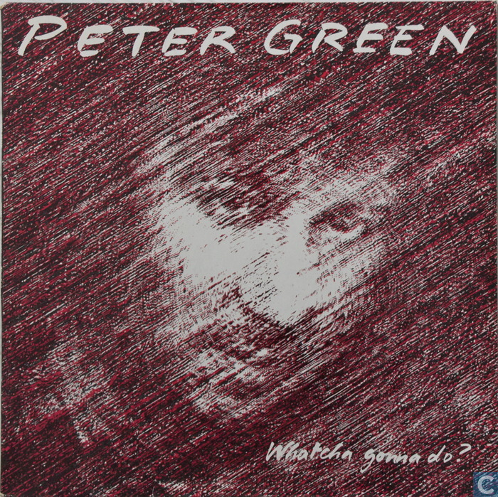 Peter Green Whatcha Gonna Do