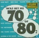 Was het nu 70 of 80?