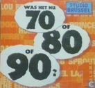 Was het nu 70 of 80 of 90?