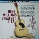 Greatest Hits; 14 Of Hank's All Time Best