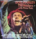 Bob Marley & Wailers with Peter Tosh