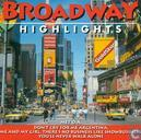 Broadway Highlights