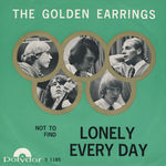 "Check out our The Golden Earrings - ""Lonely Everyday/Not To Find"""