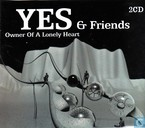 Yes & Friends - Owner of a Lonely Heart