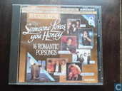 Someone Loves You Honey (16 Romantic Popsongs)