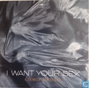 I want your sex