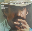 Time In A Bottle, Jim Croce's greatest love songs