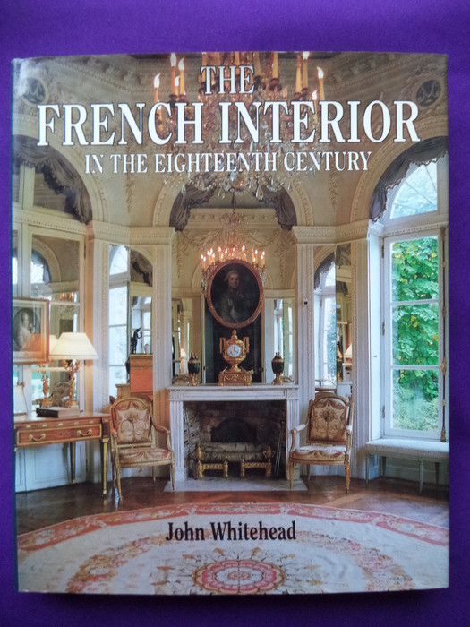 Interieur john whitehead the french interior 1992 for Interieur french