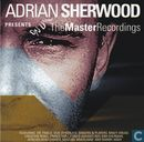 Adrian Sherwood Presents The Master Recordings