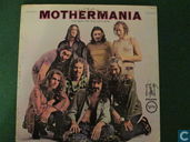 Mothermania - The Best of the Mothers