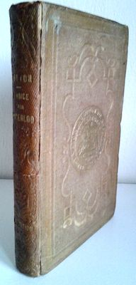 Waterloo; Sergeant Major Edward Cotton - A Voice from Waterloo. A History of the Battle - 1854