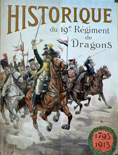 Illustré ; Colonel C. Sauzey - Historique du 19e régiment de dragons [1793-1913] - 1916