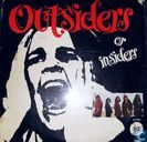 Outsiders or Insiders