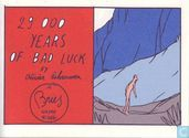 29 000 years of bad luck