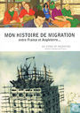 Mon histoire de migration entre France et Angleterre - My story of migration between England and France
