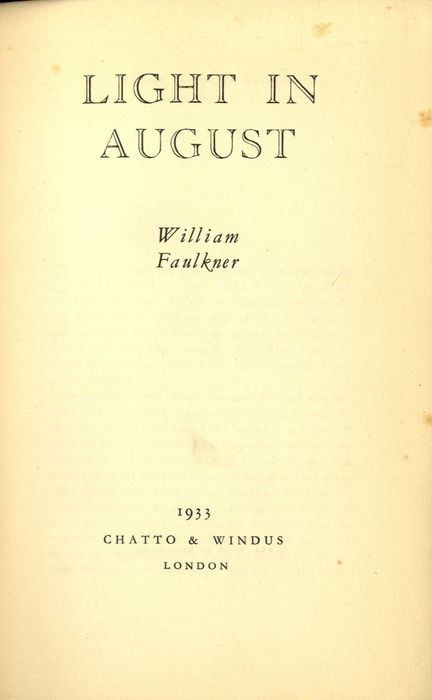 "an analysis of the novel a light in august by william faulkner William faulkner's writings are often meditative in nature, and light in an analysis of the novel light in august a novel by william faulkner august is a if it's not, throw it out the window"" —william faulkner light in august, a novel about hopeful perseverance in the face of his an analysis of the novel light in august a novel by."