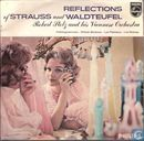 (Reflections of) Strauss and Waldteufel