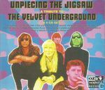 Unpiecing the Jigsaw. A Tribute to the Velvet Underground