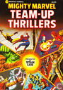 Mighty Marvel Team-Up Thrillers