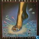 Herbie Hancock - Feets Don't Fail Me Now