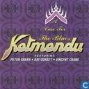 A Case For The Blues - Katmandu