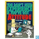 You don't need experience if you've got attitude