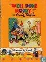 """Well done, Noddy"""