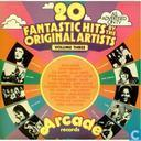 20 Fantastic Hits By the Original Artists - Volume three