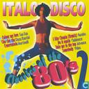 Italo Disco Classics Of The 80's 2