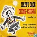 Happy José (Ching-Ching)