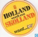 Holland wordt een Skolland want...