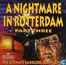 A Nightmare In Rotterdam Part Three - The Ultimate Hardcore Compilation