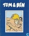 Tom & Ben