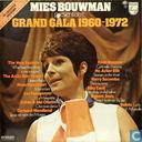 Mies Bouwman presenteert: Grand Gala 1960-1972