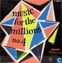 Music for the Millions No.4