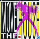 Move The House # 1