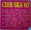 Vinyl-LP und CD - Diverse Interpreten - Club Ska '67
