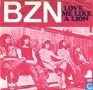 Love me like a lion