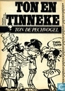 Ton en Tinneke: Ton de pechvogel