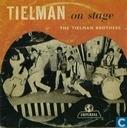 Tielman On Stage