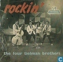 """Rockin' with """"the four Tielman brothers"""""""