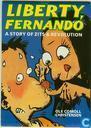 Liberty Fernando a story of zits & revolution