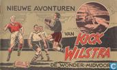 Nieuwe avonturen van Kick Wilstra de wonder-midvoor