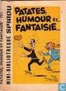 Patates, humor et... Fantaisie...